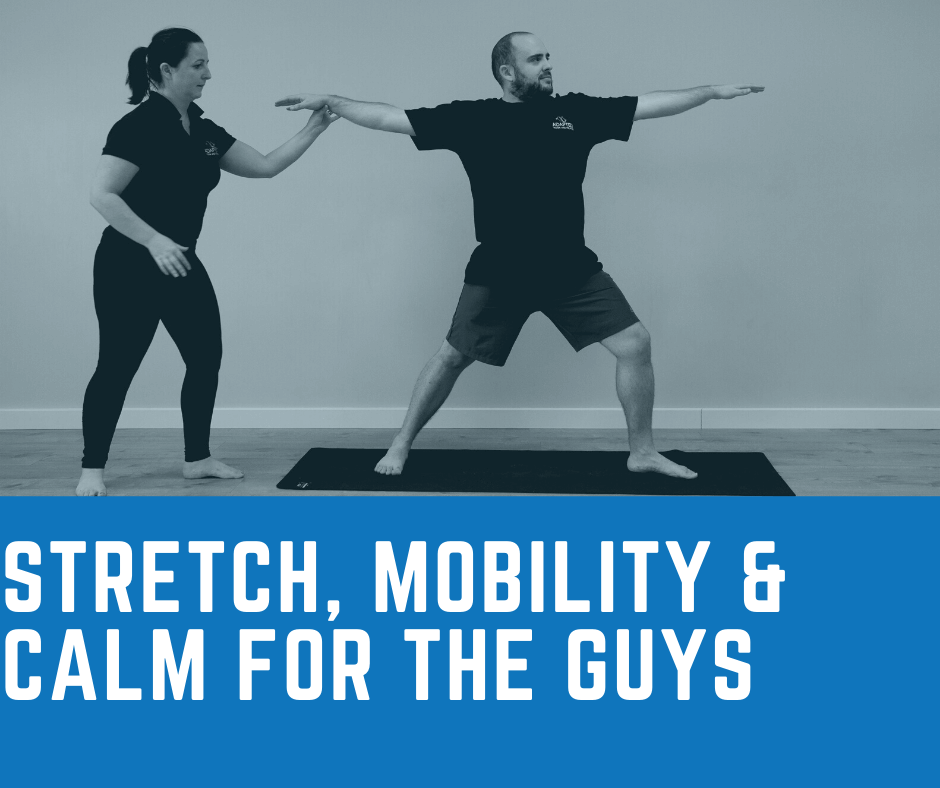 stretch mobility and calm for the guys